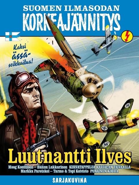 Suomen Ilmasodan Korkeajännitys - Luutnantti Ilves