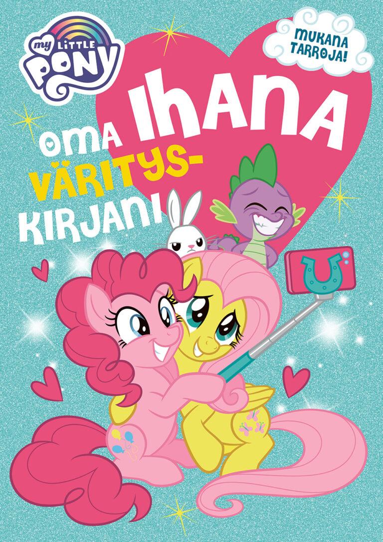 My Little Pony Oma ihana värityskirjani