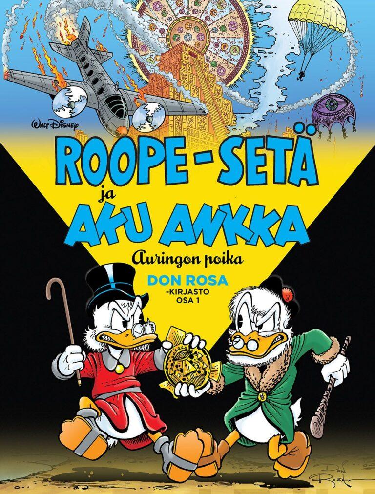 Don Rosa -kirjasto 1: Roope-setä ja Aku Ankka – Auringon poika