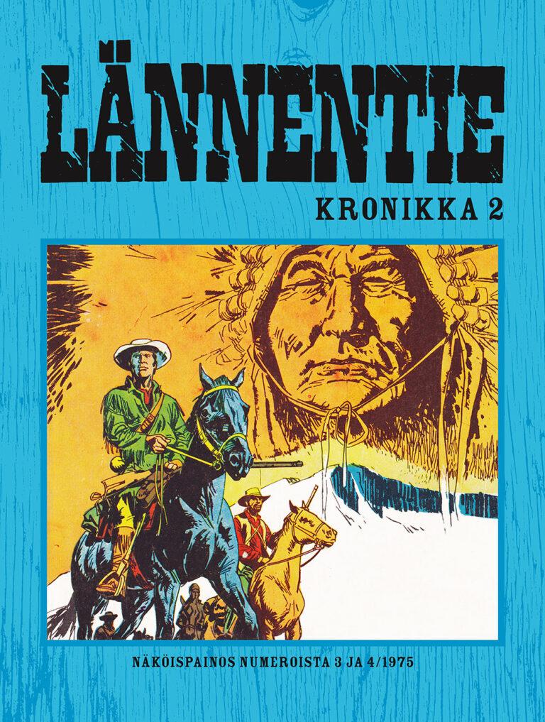 Lännentie Kronikka #2