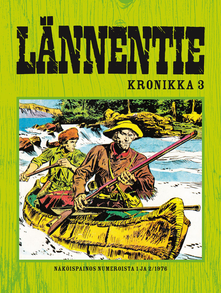 Lännentie Kronikka #3